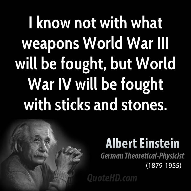Albert einstein ww3 quote